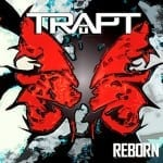 Trapt &#8211; Reborn