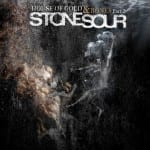 STONE SOUR &#8211; HOUSE OF GOLD &amp; BONES  PART 2