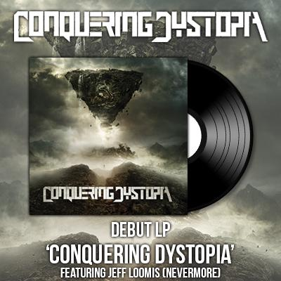 CONQUERING DYSTOPIA to release self-titled debut on LP via Century Media Records