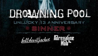 "DROWNING POOL Announces Second Leg of ""Sinner"" Unlucky 13th Anniversary Tour"