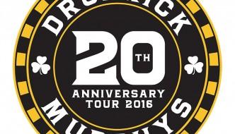 DROPKICK MURPHYS  20 YEAR ANNIVERSARY TOUR