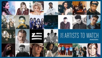PANDORA PREDICTS 2016 ARTISTS TO WATCH