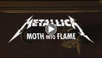 "METALLICA RELEASE NEW SONG ""MOTH INTO FLAME"""